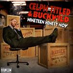 Celph Titled & Buckwild - Nineteen Ninety Now 2xLP