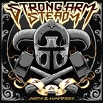 Strong Arm Steady - Arms & Hammers CD