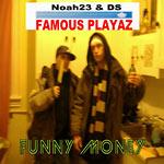 Famous Playaz (Noah23+DS) - Funny Money CD