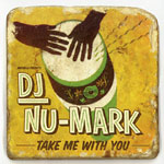 DJ Nu-Mark - Take Me With You CD