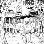 "Blockhead - Yesterday Is Here 7"" Single"