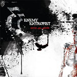 Enemy Entropist - Never...Go...Gentle CD