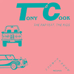 "Tony Cook - The Rap 7"" Single"