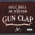 Hell Rell and J.R. Writer - Gun Clap CD