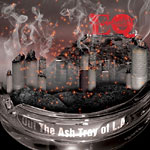 EQ - Out The Ashtray of L.A. CD