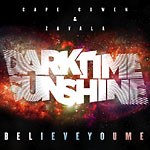 Dark Time Sunshine - Believeyoume CD