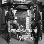 Black Amnesia - Breadwinning for Status CDR