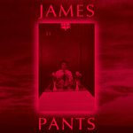 James Pants - James Pants 2xLP