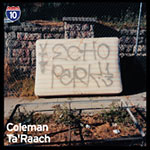 "Coleman / Ta'Raach - Los Angeles 9 of 10 10"" EP"