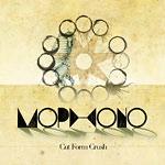 Mophono - Cut Form Crush LP