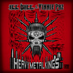 Ill Bill & Vinnie Paz - Heavy Metal Kings CD
