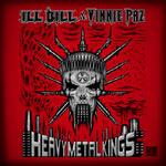 Ill Bill & Vinnie Paz - Heavy Metal Kings 2xLP