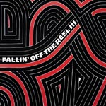 Various Artists - Fallin Off the Reel 3&4 2xLP