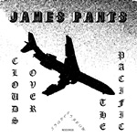 "James Pants - Clouds Over The Pacific 7"" Single"