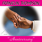 "Franklin Thompson - Anniversary 7"" Single"