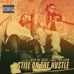 Neek the Exotic+Large Pro - Still On the Hustle 2xLP