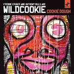 Wildcookie(FreddieCruger) - Cookie Dough CD