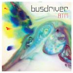 "Busdriver - ATM 7"" Single"