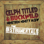 Celph Titled & Buckwild - Nineteen Ninety Now INST 2xLP