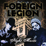 Foreign Legion - Night Moves CD
