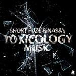Short Fuze & Nasa - Toxicology Music CD