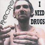 Necro - I Need Drugs CD