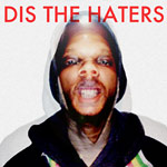 Conspiracy & Jon Brando - Dis The Haters CD