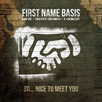 First Name Basis - So...Nice To Meet You CD