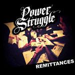 Power Struggle - Remittances CD