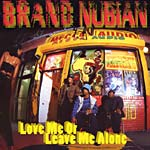 "Brand Nubian - Love Me or Leave Me Alone 12"" Single"