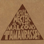 "Karl Hector &The Malcouns - Tamanrasset 12"" EP"