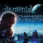 Its Mental - Changes Self Realization CD