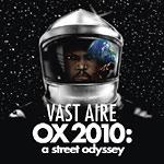 Vast Aire - OX 2010: A Street Odyssey 2xLP
