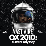 Vast Aire - OX 2010: A Street Odyssey CD