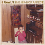 J Rawls - The Hip Hop Affect 2xLP