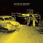 Hanni El Khatib - Will The Guns Come Out CD