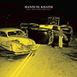 Hanni El Khatib - Will The Guns Come Out LP