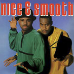 Nice & Smooth - Nice & Smooth (re-issue) CD