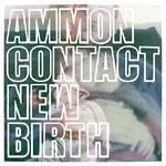 AmmonContact(Carlos Nino) - New Birth 2xLP