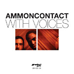 AmmonContact(Carlos Nino) - With Voices 2xLP