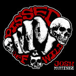 Josh Martinez - Pissed Off Wild (P.O.W.) CD