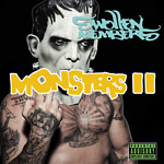 Swollen Members - Monsters In The Closet 2 CD