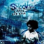 Smoovth - Little Boy Blue CD