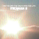 Messiah - I Am The Way The Truth... 2xCD