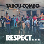 Tabou Combo - Respect LP