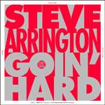 "Steve Arrington - (I Be) Goin' Hard 12"" Single"