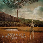 Nomar Slevik - In The Field Where I Died CD