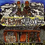 A-Fame & Mike Clouds - From The Floor Up... CD