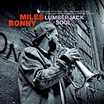 Miles Bonny - Lumberjack Soul CD