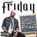 Friday - It's Finally Friday CD